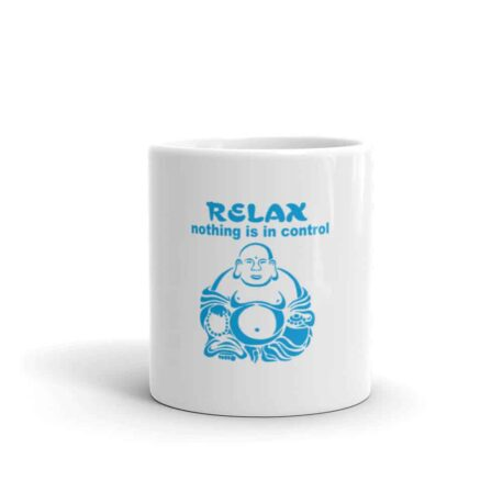 RELAX nothing is in control