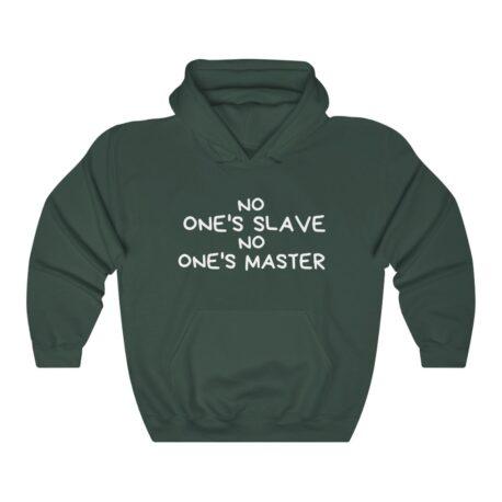 NO One's Slave NO Ones's Master
